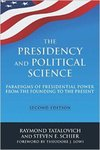 The Presidency and Political Science:  Paradigms of Presidential Power from the Founding to the Present