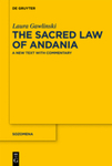 The Sacred Law of Andania: A New Text With Commentary by Laura Gawlinski