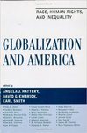 Globalization and America: Race, Human Rights & Inequality by David Embrick