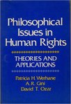 Philosophical Issues in Human Rights by Alfred Gini