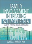 Family Involvement in Treating Schizophrenia: Models, Essential skills, and Process
