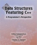 Data Structures Featuring C++ A Programmer's Perspective