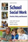 School Social Work: Practice, Policy, & Research by Carol Rippey Massat, Michael Kelly, and Robert T. Constable