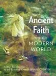 Ancient Faith for the Modern World by Brian Schmisek