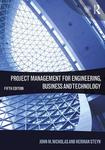 Project Management for Engineering, Business and Technology, 5th Edition by John M. Nicholas and Herman Steyn