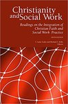 Christianity and Social Work: Readings on the Integration of Christian Faith and Social Work Practice , 5th Edition