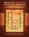 Healthy Places, Healthy People: A Handbook for Culturally Informed Community Nursing Practice, 3rd Edition