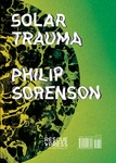Solar Trauma by Philip Sorenson