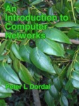 An Introduction to Computer Networks by Peter L. Dordal