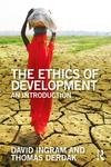 The Ethics of Development: An Introduction