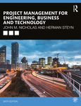 Project Management for Engineering, Business, and Technology 6th edition