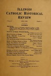 Illinois Catholic Historical Review, Volume I Number 1 (1918) by Illinois Catholic Historical Society