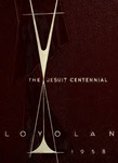 The Loyolan 1958 by Loyola University Chicago