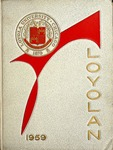 The Loyolan 1959 by Loyola University Chicago