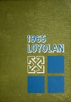 The Loyolan 1965 by Loyola University Chicago
