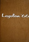 The Loyolan 1966 by Loyola University Chicago