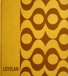 The Loyolan 1968 by Loyola University Chicago