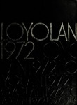 The Loyolan 1972 by Loyola University Chicago
