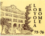 Loyola University Rome Center Yearbook 1975-1976 by Loyola University Rome Center