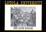 Loyola University Rome Center 1999-2000 by Loyola University Rome Center
