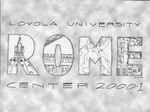 Loyola University Rome Center 2000-2001 by Loyola University Rome Center