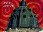 Loyola University Rome Center 2001-2002 by Loyola University Rome Center